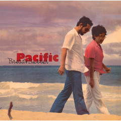 Pacific - Bread And Butter