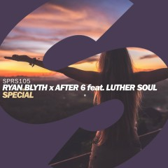Special (feat. Luther Soul) - Ryan Blyth, After 6, Luther Soul