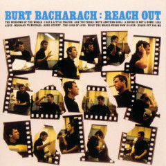 Reach Out - Burt Bacharach