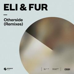 Otherside (Remixes) - Eli & Fur