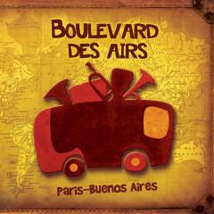 Paris-Buenos Aires - Boulevard Des Airs