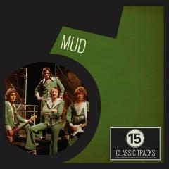 15 Classic Tracks: Mud - Mud