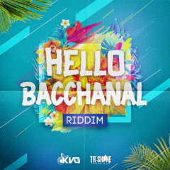 Hello Bacchanal Riddim - Various Artists