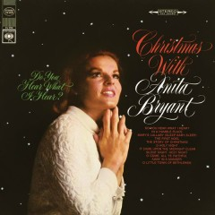 Do You Hear What I Hear? - Anita Bryant