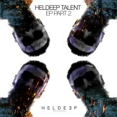 Heldeep Talent EP, Pt. 2