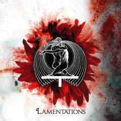 Lamentations (Deluxe Edition)