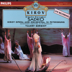 Rimsky-Korsakov: Sadko - Vladimir Galusin, Valentina Tsidipova, Marianna Tarassova, Chorus of the Kirov Opera, St. Petersburg, Orchestra of the Kirov Opera, St. Petersburg