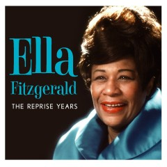 The Leopard Lounge Presents - Ella Fitzgerald: The Reprise Years - Ella Fitzgerald