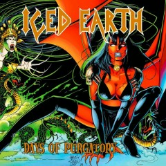 Days of Purgatory (Expanded Version) - Iced Earth