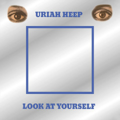 Look At Yourself (Expanded Version) - Uriah Heep