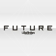 FUTURE CD2 - Sandaime J Soul Brothers