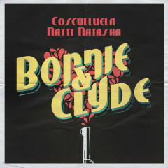 Bonnie & Clyde (Single) - Cosculluela