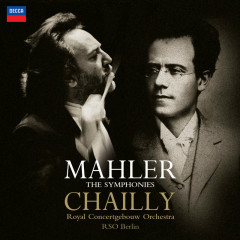 Mahler: The Symphonies - Royal Concertgebouw Orchestra, Radio-Symphonie-Orchester Berlin, Riccardo Chailly