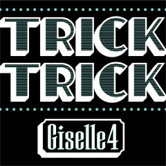 Trick Trick - EP - Giselle4