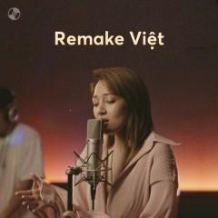 Remake Việt - Bảo Anh, Vicky Nhung, Dương Edward, SOOBIN