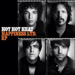Happiness LTD. EP - Hot Hot Heat