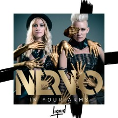 In Your Arms - NERVO