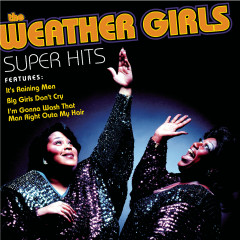 Super Hits - The Weather Girls