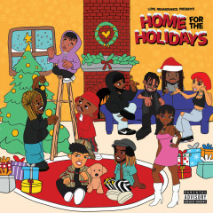 Home For The Holidays - Love Renaissance (LVRN), 6LACK, Summer Walker