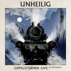 Gipfelstürmer (Live in Österreich) - Unheilig