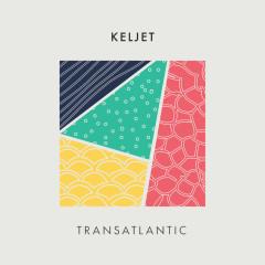 Transatlantic - Keljet