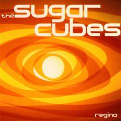 Regina - The Sugarcubes