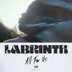 All For Us - Labrinth