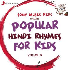 Sony Music Kids: Popular Hindi Rhymes for Kids, Vol. 5 - Sreejoni Nag