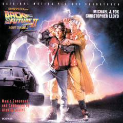 Back To The Future Part II - Alan Silvestri