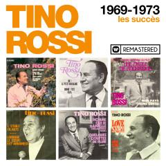 1969-1973 : Les succès (Remasterisé en 2018) - Tino Rossi