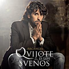 Quijote De Los Suenõs - Arcángel
