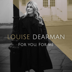 For You, For Me - Louise Dearman