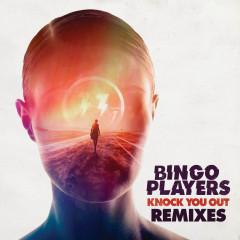 Knock You Out (Remixes) - Bingo Players