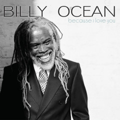 Because I Love You - Billy Ocean