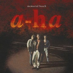Memorial Beach (Deluxe Edition) [2015 Remaster] - A-Ha