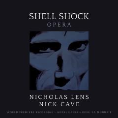 Lens: Shell Shock - Nicholas Lens, Nick Cave, La Monnaie Symphony Orchestra, Koen Kessels
