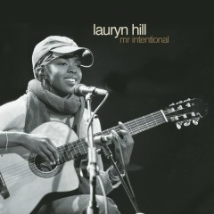 Mr. Intentional - Lauryn Hill