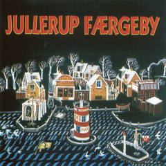 Jullerup Færgeby - Various Artists
