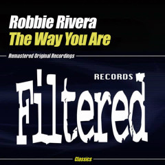 The Way You Are - Robbie Rivera