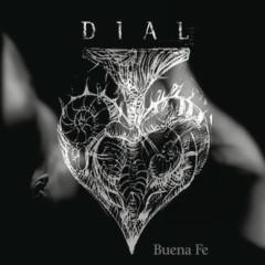 Dial - Buena Fe