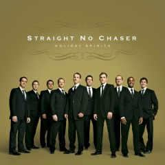 Holiday Spirits (Deluxe) - Straight No Chaser