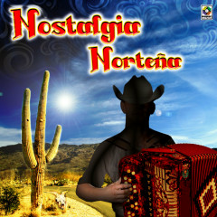 Nostalgia Nortenã - Various Artists