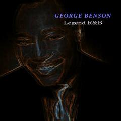 Legend R & B - George Benson