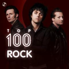 Top 100 Nhạc Rock Âu Mỹ Hay Nhất