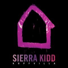 Kopfvilla - Sierra Kidd