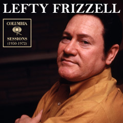 Columbia Sessions (1950-1972) - Lefty Frizzell