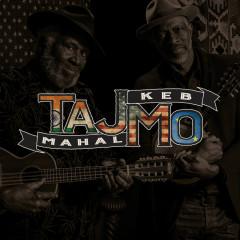 TajMo - Taj Mahal, Keb' Mo'
