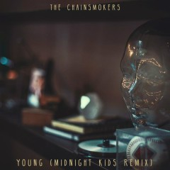 Young (Midnight Kids Remix)