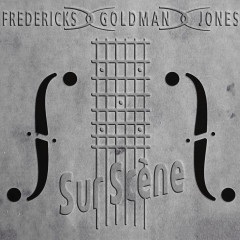 Fredericks, Goldman, Jones : Sur scène (Live) - Jean-Jacques Goldman