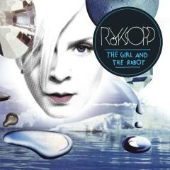 The Girl And The Robot - Royksopp